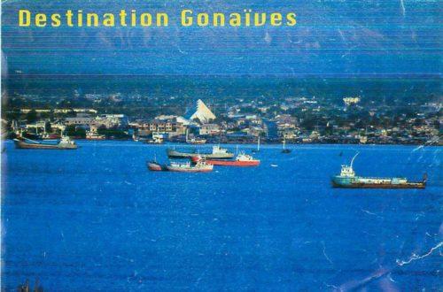 Article : Petites anecdotes croustillantes de la ville des Gonaïves !