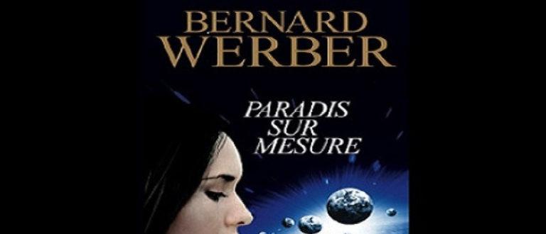 Article : Intermède : Paradis sur mesure de Bernard Werber «La vérité est dans le doigt»